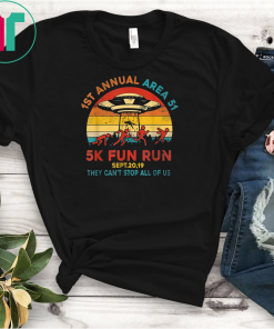 1ST Annual Area 51 5k Fun Run SEPT 20 2019 T-Shirts