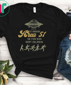 1ST Annual Area 51 5k Fun Run SEPT 20 2019 Tshirt