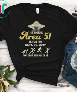 1st Annual Area 51 5k Fun Run Sept 20 2019 T-shirt Ufo Tshirt Area gift tee Shirt