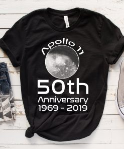 Apollo 11 50th Anniversary TShirt, 50th Anniversary Moon Landing Shirt, Apollo 11 Moon Landing 50th Anniversary T Shirt, 1969-2019 T shirt