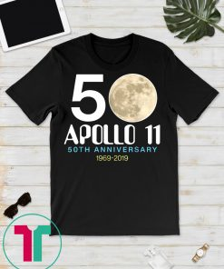 Apollo 11 Moon Landing T Shirt 50th Anniversary 1969 2019 Tee Shirt Historical Souvenir Gift Tee Shirt