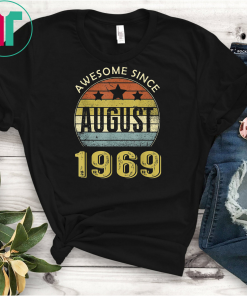 Awesome August 1969 T-Shirt Funny 50th Birthday Decorations
