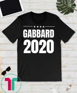 Gabbard 2020 Election Shirt, Tulsi Gabbard for President T-Shirt