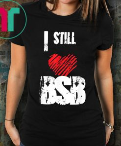 I Still Love The BSB Backstreet Boys Back Again Gifts T-Shirt