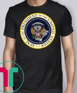 One Term Donnie Merchandise Shirt Fake Presidential Seal T-Shirt