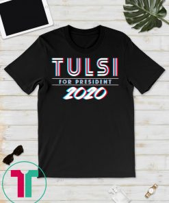 Tulsi Gabbard For President 2020 T-Shirt