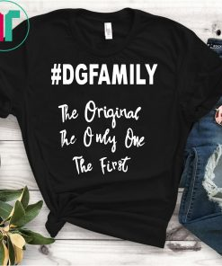 #dgfamily Dhe Original The Only One The First Shirt