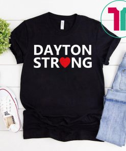 #DaytonStrong Dayton Strong T-Shirt