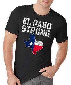#ElPasoStrong El Paso Strong August 3 2019 T-Shirt