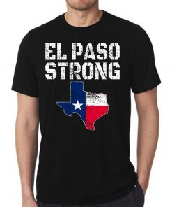 #ElPasoStrong El Paso Strong August 3 2019 T-Shirt