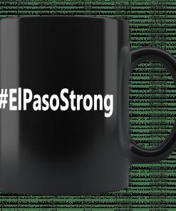 #ElPasoStrong El Paso Strong Shooting Mug