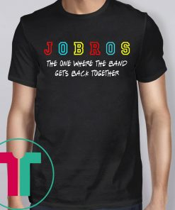 Womens Jobros The One Where The Band Gets Back Together T-Shirt