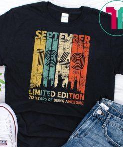 Vintage September 1949 Shirt 70 Year Old 1949 Birthday Gift T-Shirt