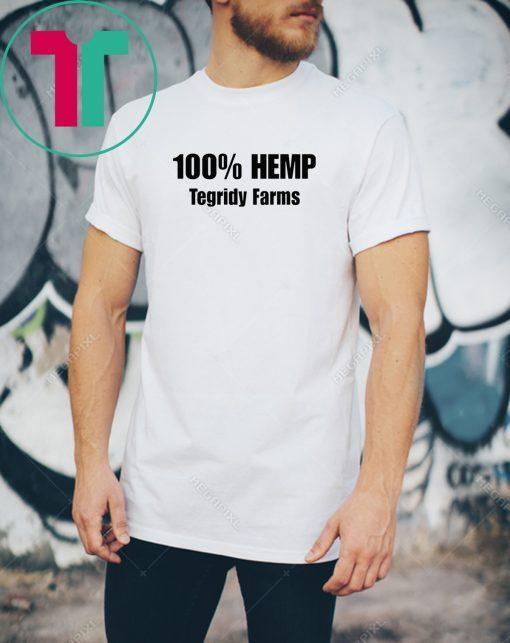 100% Hemp Tegridy Farms shirts