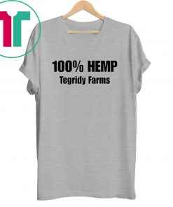 100% Hemp Tegridy Farms shirts