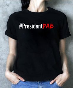 #PresidentPAB President PAB Pussy Ass Bitch Unsiex T-Shirt
