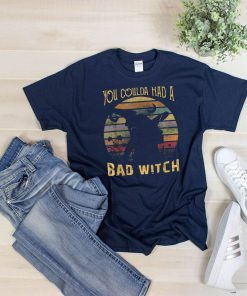 You Coulda had a Bad Witch Halloween Funny Gift Awesome T-Shirt
