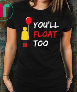 You'll Float Too Red Balloon Halloween Costume T-Shirt
