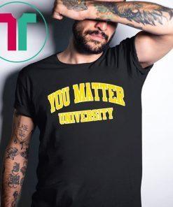 Your Matter University TShirt