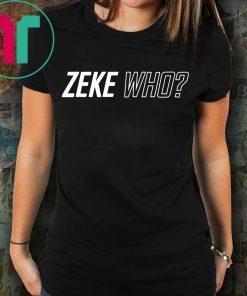 Zeke Who Dallas Cowboys Shirt
