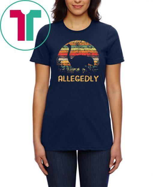 Allegedly Ostrich Shirt Ostrich Lover Gift