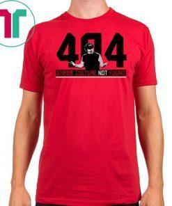 404 Culture Not Found Shirt