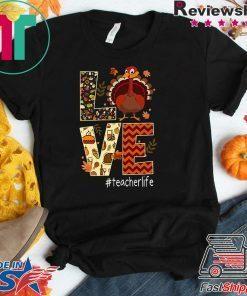 Funny Love Teacher Life Turkey Thanksgiving #Teacherlife Premium Tee Shirt