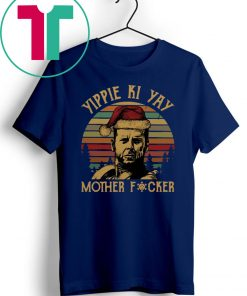 Vintage John Mcclane Yippee Ki Yay Mother Fucker Shirt