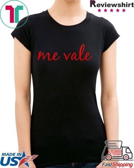 Me Vale Spanish Mexico no me importa T-Shirt