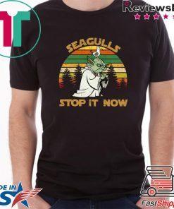 Yoda Seagulls stop it now shirt