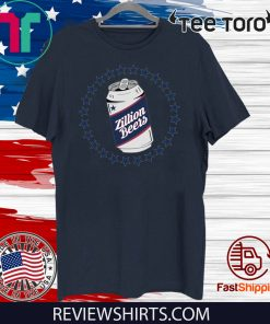 Zillion Beers Can Shirts