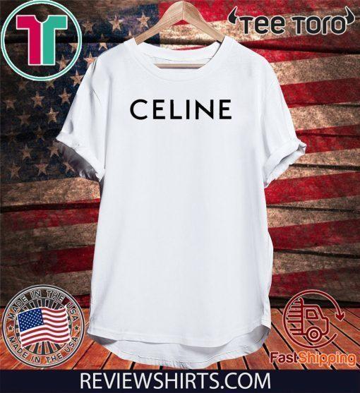 #Celine2020 - Celine T-Shirt