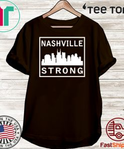 #nashvillestrong 2020 Nashville Strong T-Shirt