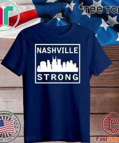 #nashvillestrong Shirt 2020 Nashville Strong