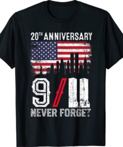 2021 Never Forget 9 11 20th Anniversary Patriot Day Shirt